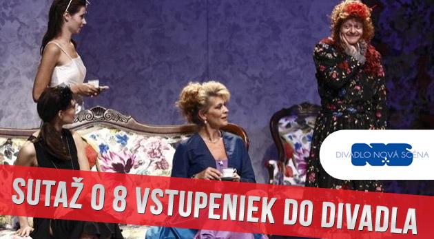 Súťaž o 8 vstupeniek na divadelné predstavenia v divadle Nová scéna