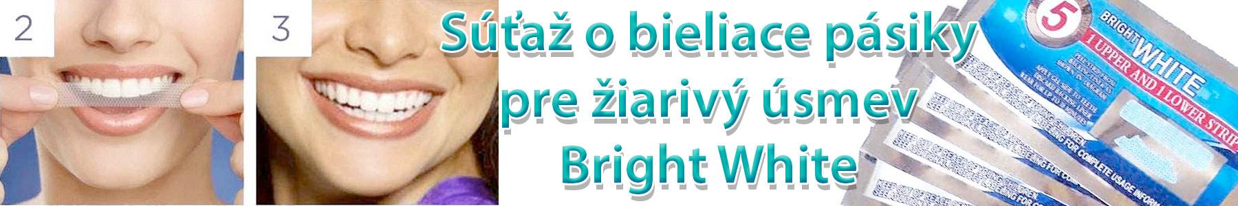 Súťaž o bieliace pásiky pre žiarivý úsmev Bright White