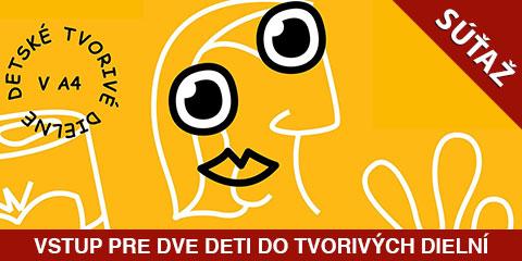 Súťaž o 2x3 vstupy na tvorivé dielne pre deti od 7 do 11 rokov v bratislavskej A4