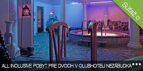 Súťaž o wellness pobyt s All Inclusive v Clubhotel*** Nezábudka pre 2 osoby na 3 dni