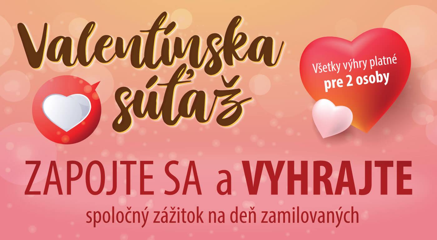 Valentínska súťaž 2018 o ceny, do ktorých sa zamilujete