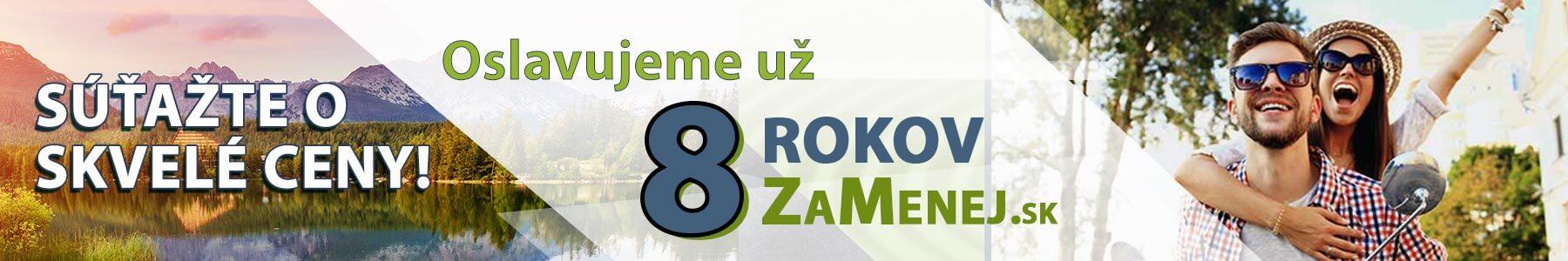 8. Veľká narodeninová súťaž ZaMenej.sk