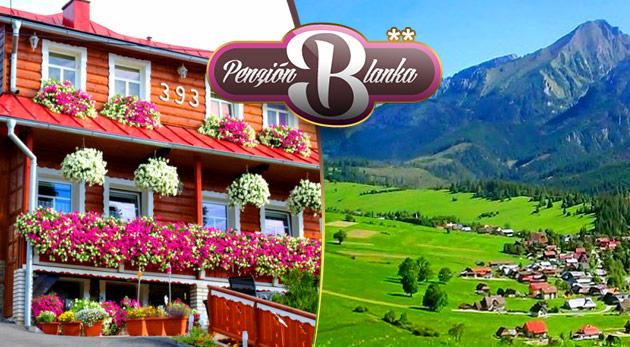Rodinný Penzión Blanka v krásnych Belianskych Tatrách vrátane polpenzie