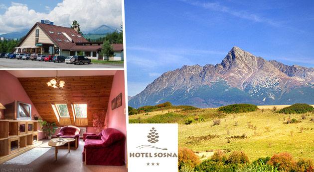 Oddychové 3 dni v Hoteli Sosna v nezameniteľnej prírode Vysokých Tatier