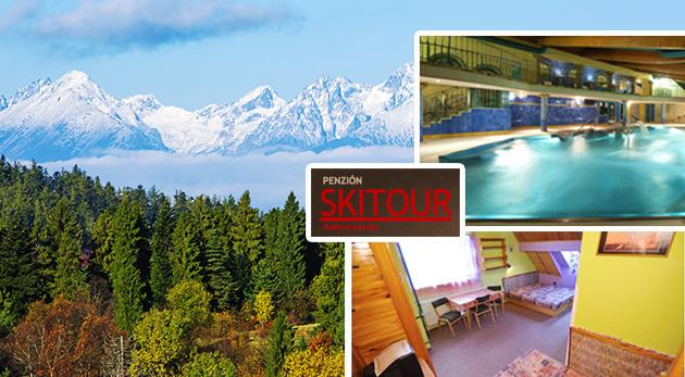 Relax v letných Vysokých Tatrách v Penzióne Skitour**+ na 2, 3 alebo 4 dni