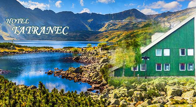 Dovolenka v Hoteli Tatranec v Tatranskej Lomnici vrátane polpenzie a skvelých zliav
