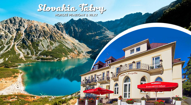 Aktívny relax počas 4 dní v Penzióne Karpatia vo Vysokých Tatrách