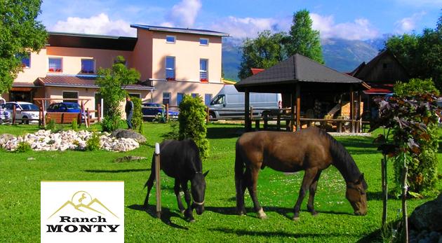 Relax v krásnom prírodnom prostredí v Penzióne Monty Ranch vo Vysokých Tatrách