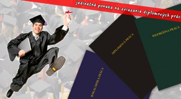 Študenti pozor! Využite jedinečnú ponuku na viazanie diplomových a bakalárskych prác už za 6,60 €. K tomu tlač 50 strán len za 1,80€.