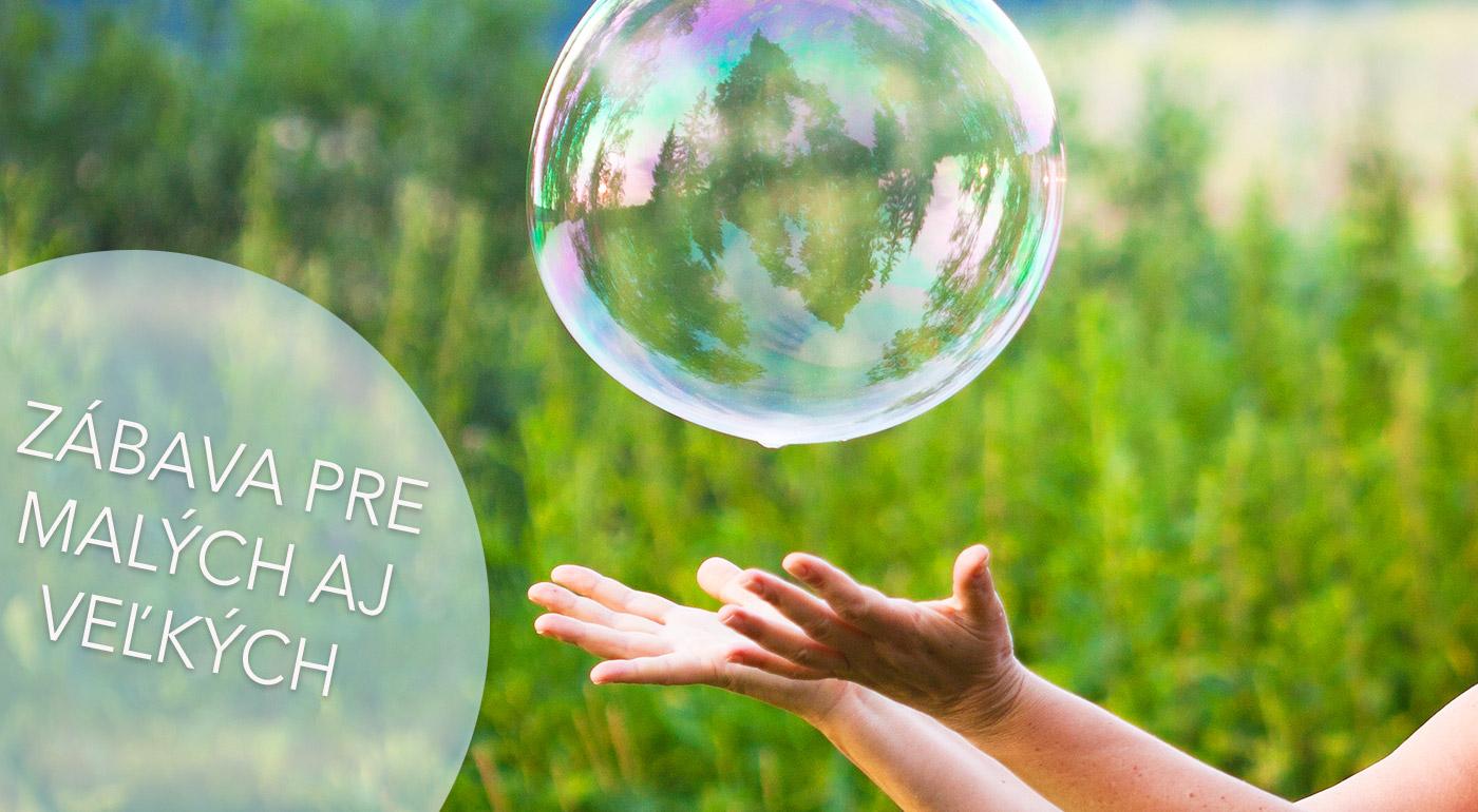 Skvelá zábava nielen pre deti - dotykové bubliny
