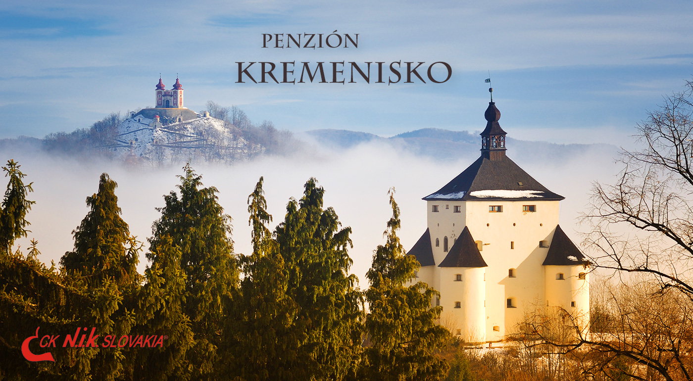 Penzión Kremenisko v Banskej Štiavnici na 3, 4 alebo 5 dní.