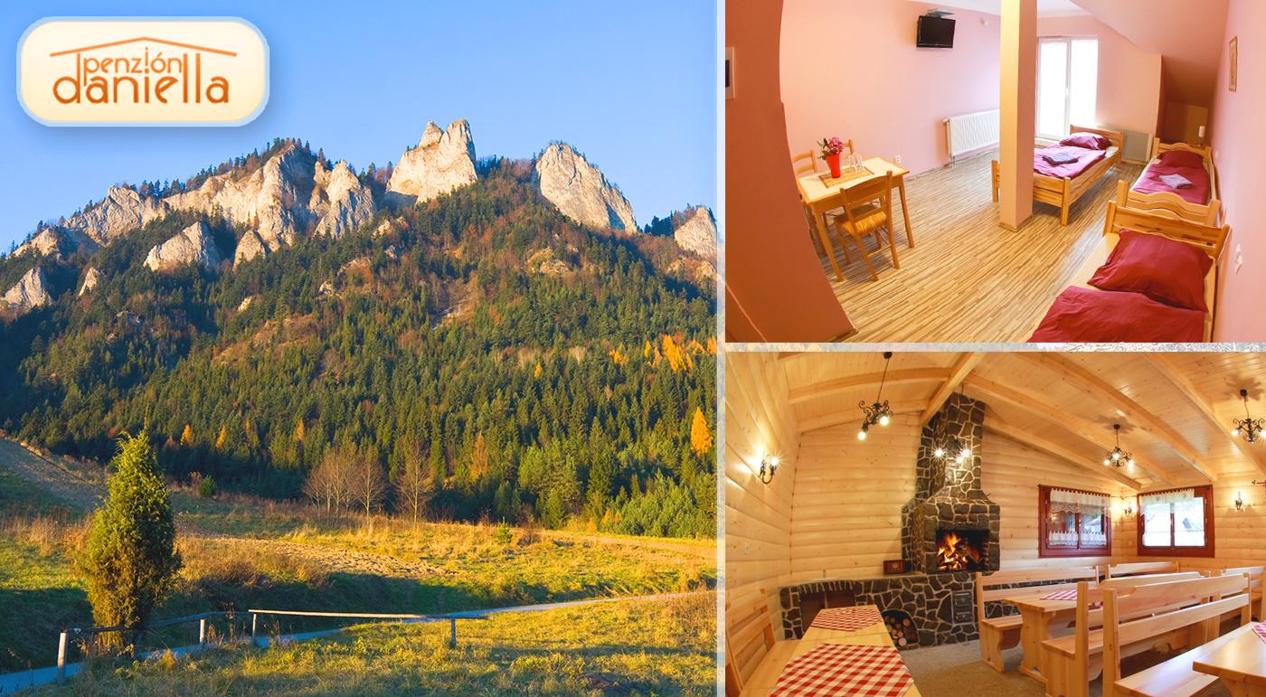 Pobyt v objatí hôr Pienin v Penzióne Daniella. Kupóny platné až do decembra 2016!