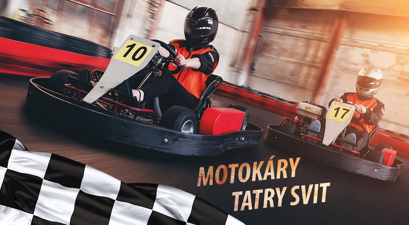 Motokárová jazda na okruhu v krytej hale Motokáry Tatry Svit!