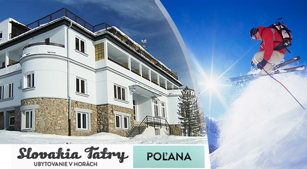 Zimný pobyt na 4 alebo 7 dní vo Vysokých Tatrách v Penzióne POĽANA s platnosťou do marca 2013.