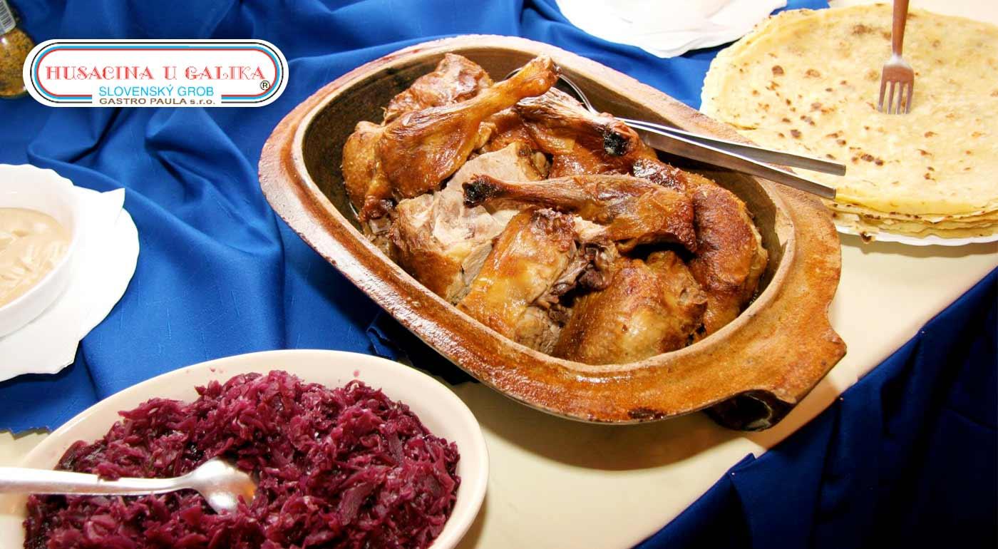 Grobská husacina alebo kačacina v Reštaurácii u Galika - na výber varianty na konzumáciu v reštaurácii alebo take-away