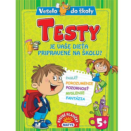 Testy - veselo do školy