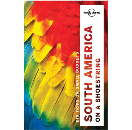 Lonely Planet - South America on Shoestring