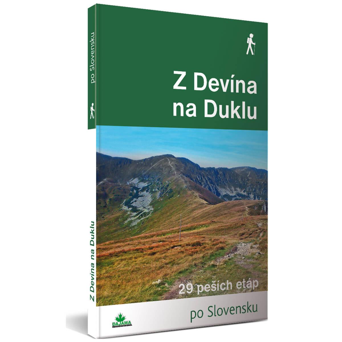 Kniha Z Devína na Duklu - 29 peších etáp po Slovensku z vydavateľstva Dajama