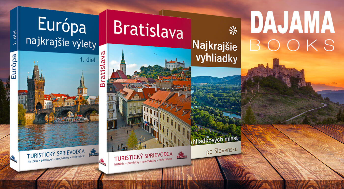 d9830d41689cd Knihy o najkrajších miestach na Slovensku alebo turistický sprievodca po  Bratislave a Európe ...