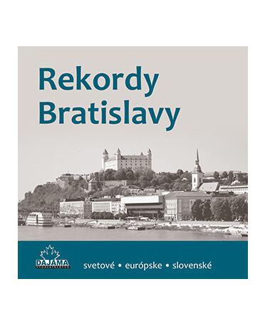 Kniha Rekordy Bratislavy z vydavateľstva Dajama