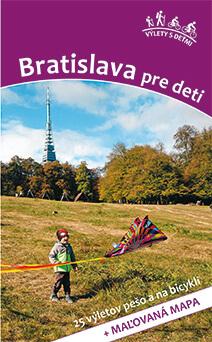 Kniha Bratislava pre deti - 25 výletov pešo a na bicykli, vydavateľstvo Dajama