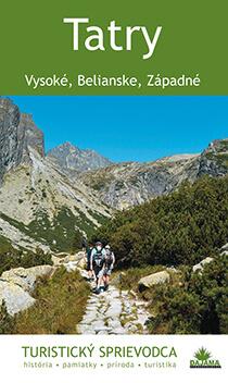 Kniha Tatry (Vysoké, Belianske, Západné) - turistický sprievodca, vydavateľstvo Dajama