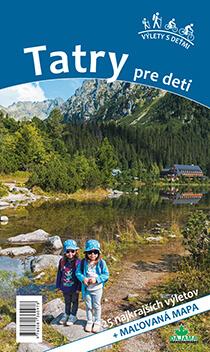 Kniha Tatry pre deti - 25 turistických výletov + maľovaná mapa, vydavateľstvo Dajama