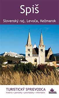 Kniha Spiš (Slovenský raj, Levoča, Kežmarok) - turistický sprievodca z vydavateľstva Dajama