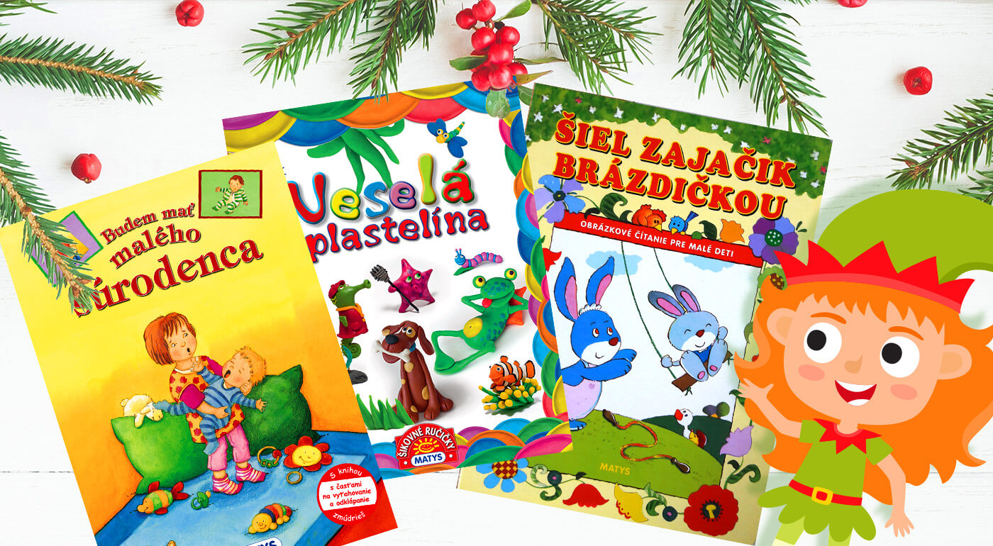 Knihy pre najmenšie deti z vydavateľstva Matys - darček, pri ktorom strávite spoločne príjemné chvíľky