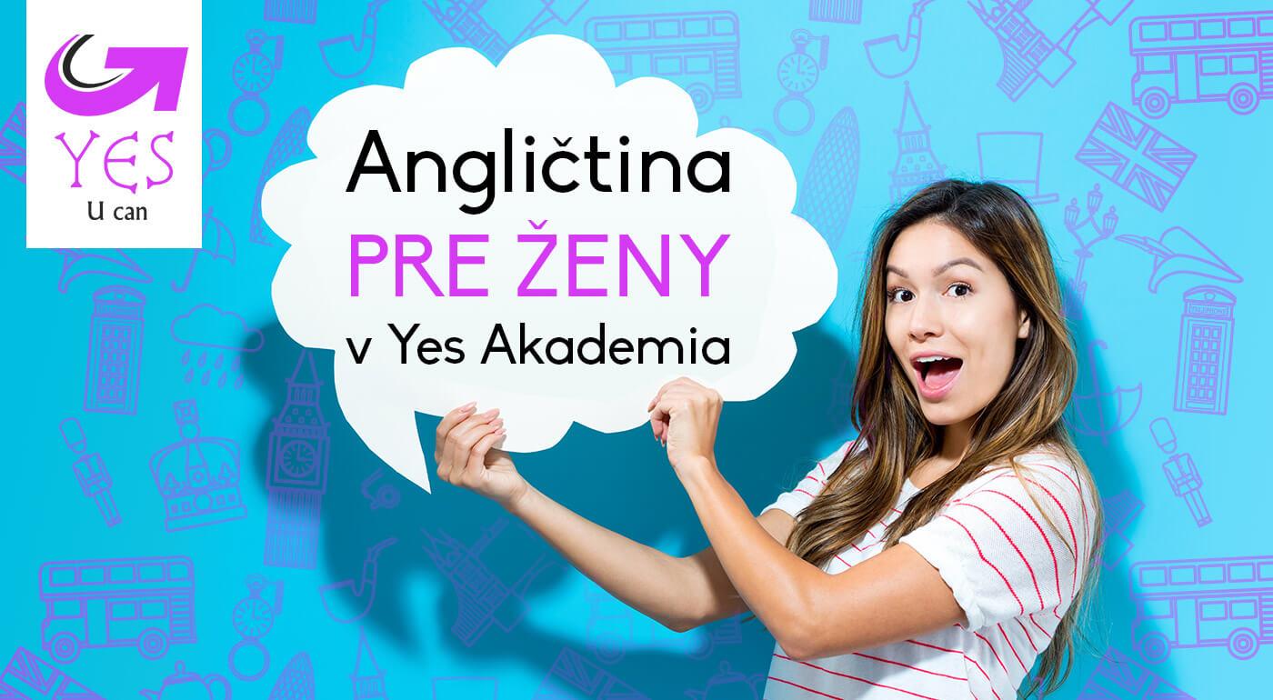 3-mesačný kurz Angličtina pre ženy v Yes Akademia