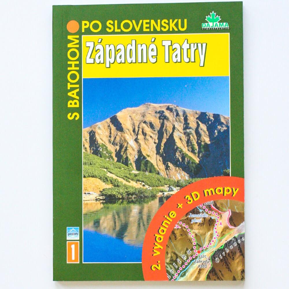 Kniha S batohom po Slovensku 1 - Západné Tatry (vydavateľstvo Dajama)