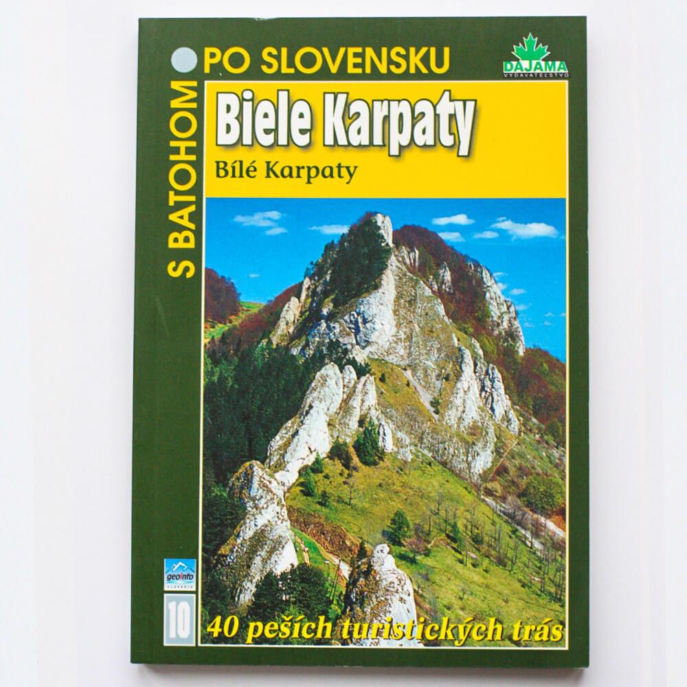 Kniha S batohom po Slovensku 10 - Biele Karpaty (Bílé Karpaty) z vydavateľstva Dajama