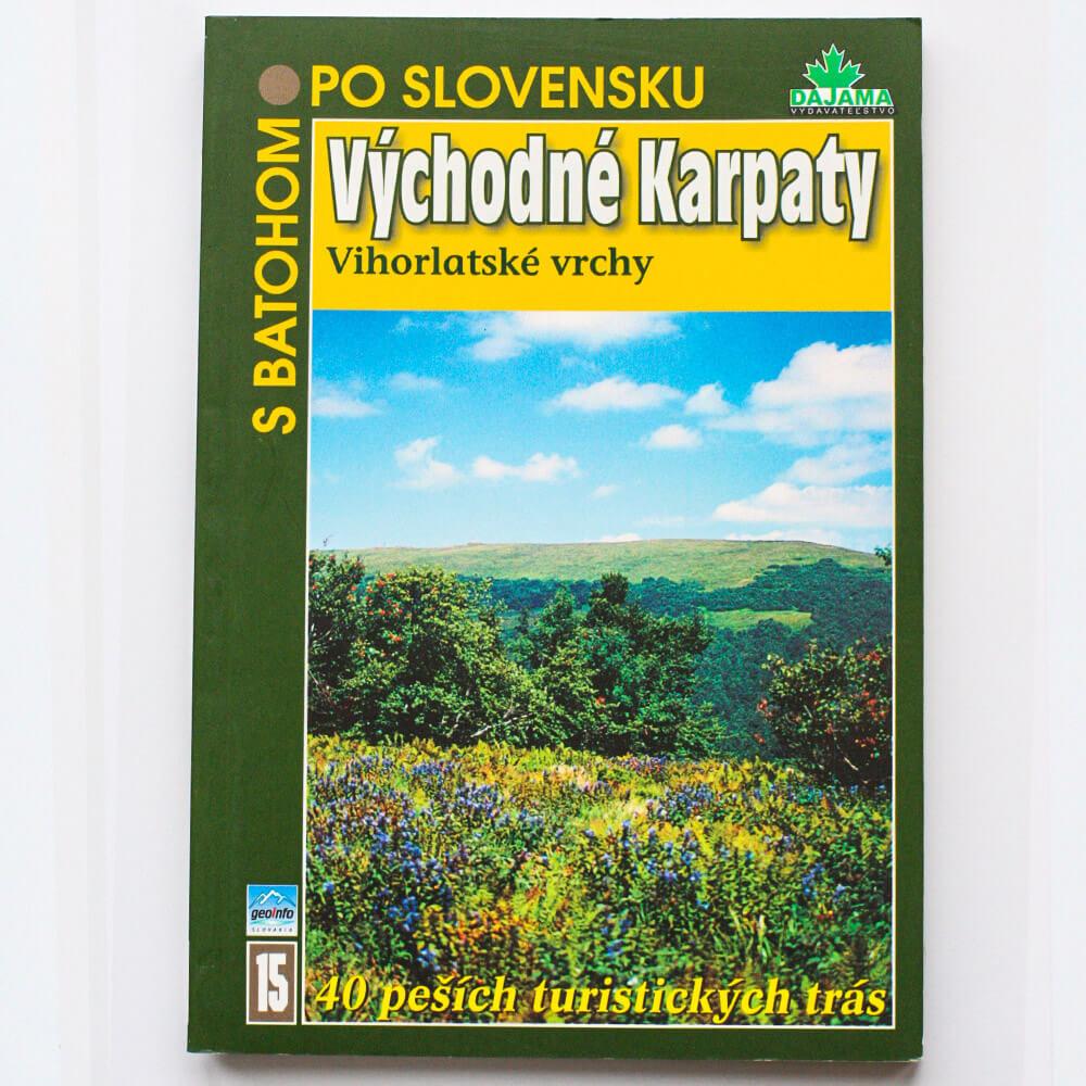 Kniha S batohom po Slovensku 15 - Východné Karpaty (Vihorlatské vrchy) z vydavateľstva Dajama
