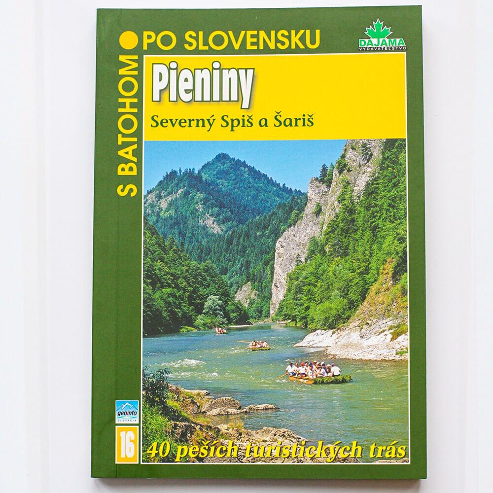 Kniha S batohom po Slovensku 16 - Pieniny (Severný Spiš a Šariš) z vydavateľstva Dajama