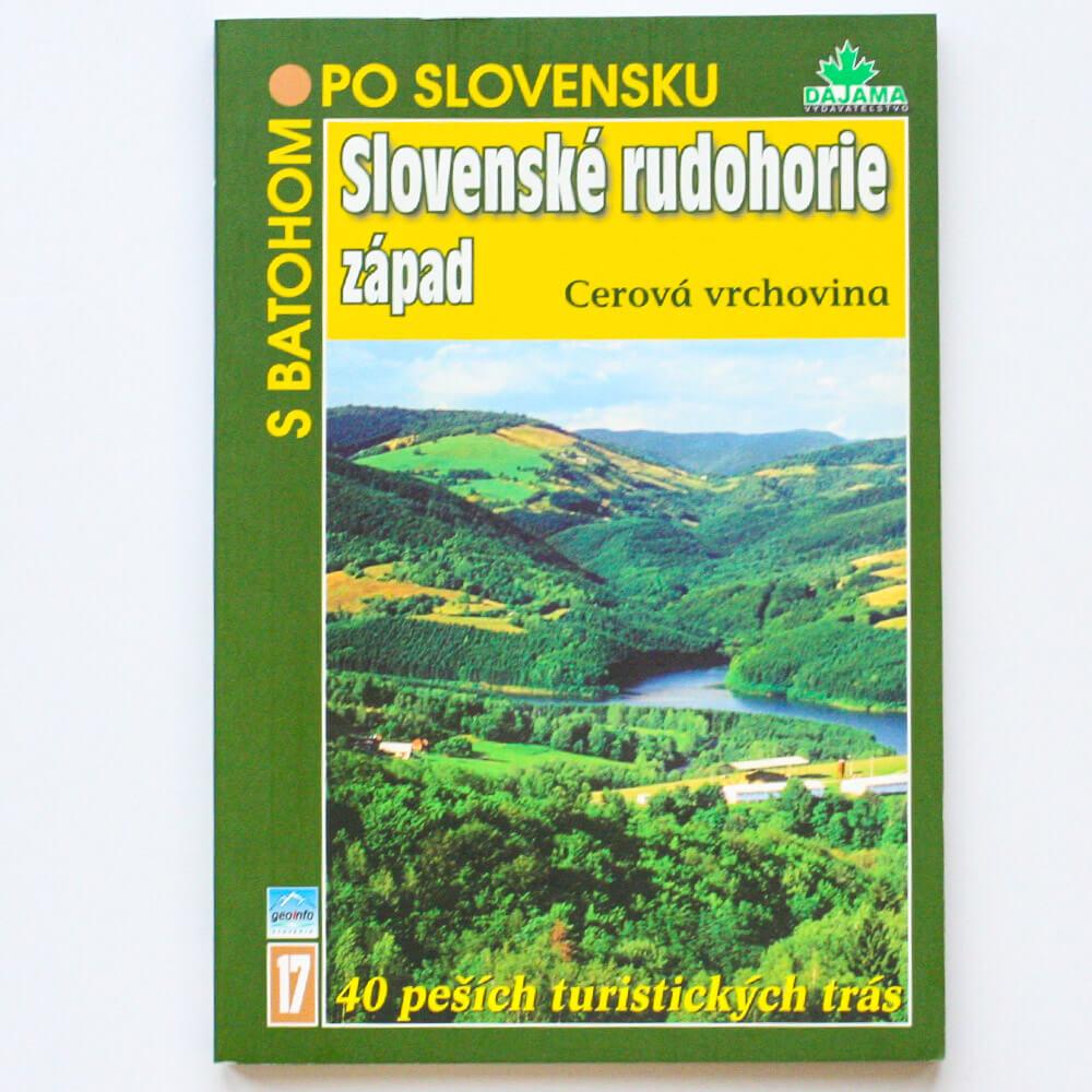 Kniha S batohom po Slovensku 17 - Slovenské rudohorie západ (Cerová vrchovina) z vydavateľstva Dajama