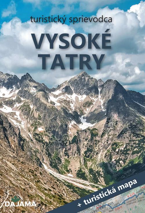Turistický sprievodca Vysoké Tatry + turistická mapa (vydavateľstvo Dajama)