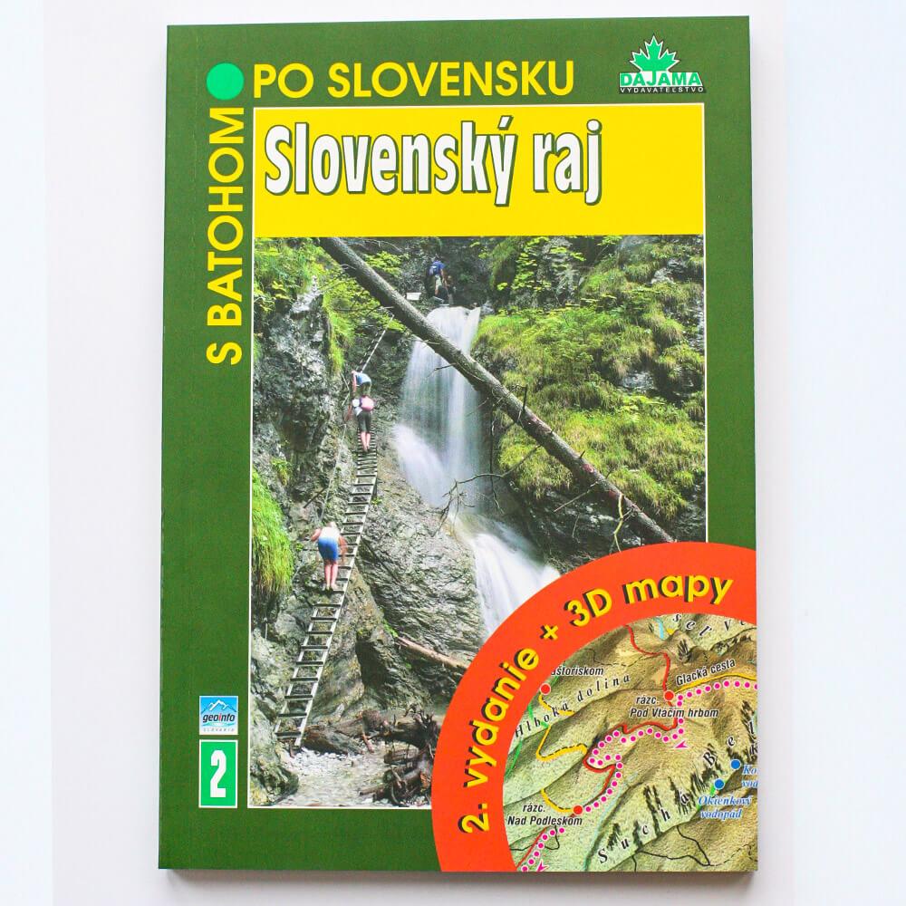 Kniha S batohom po Slovensku 2 - Slovenský raj (vydavateľstvo Dajama)