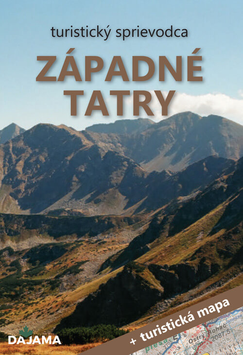 Turistický sprievodca Západné Tatry + turistická mapa (vydavateľstvo Dajama)