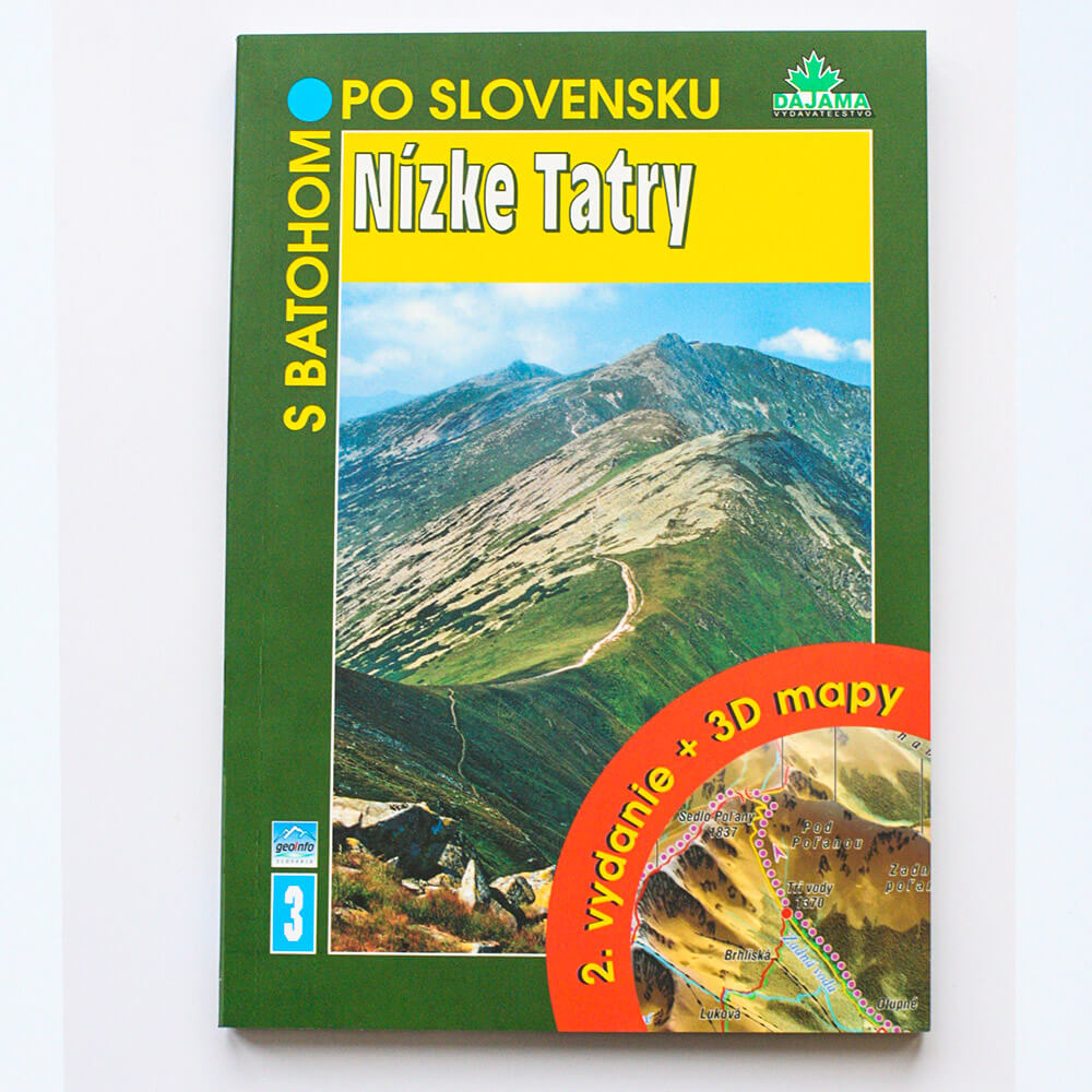 Kniha S batohom po Slovensku 3 - Nízke Tatry (vydavateľstvo Dajama)