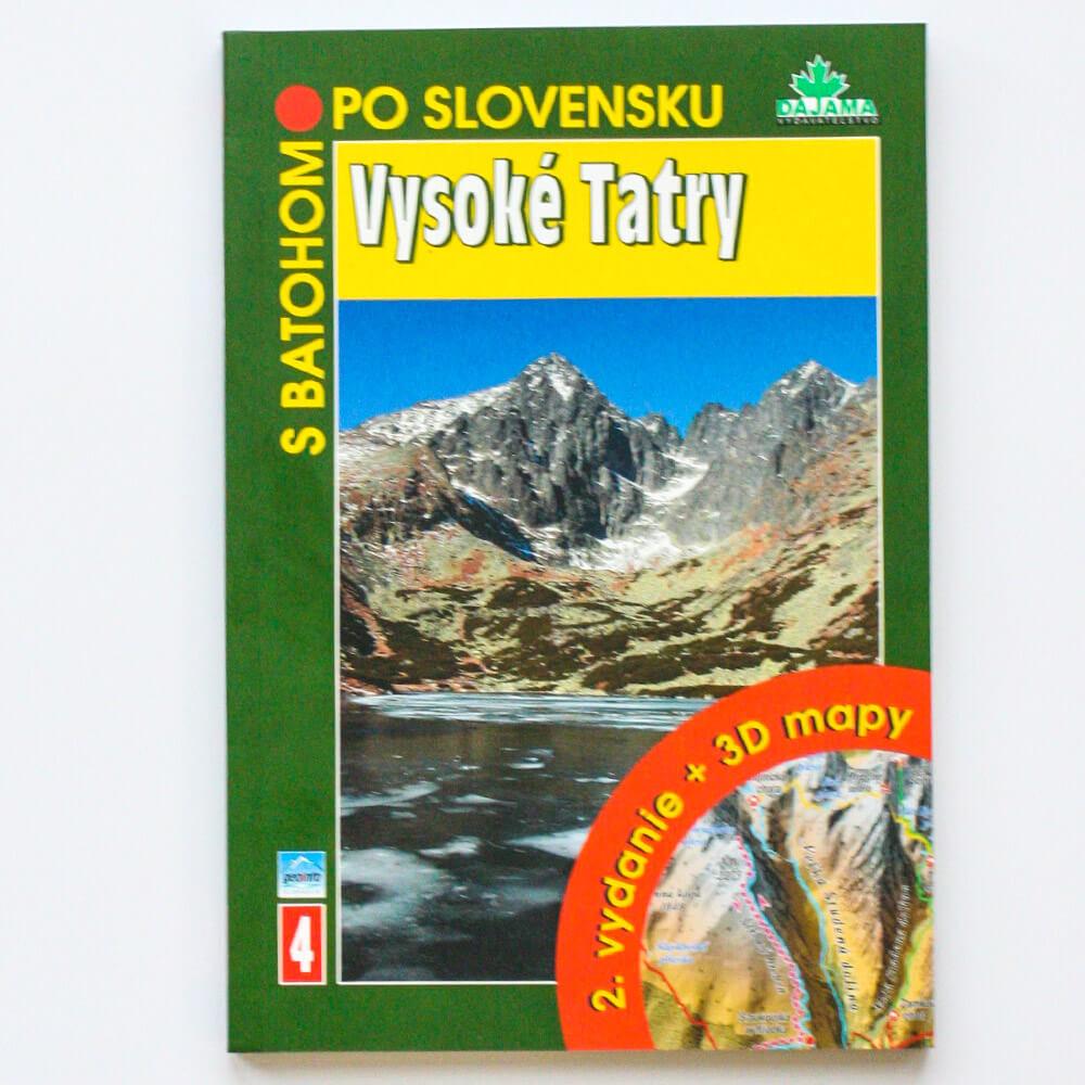 Kniha S batohom po Slovensku 4 - Vysoké Tatry (vydavateľstvo Dajama)