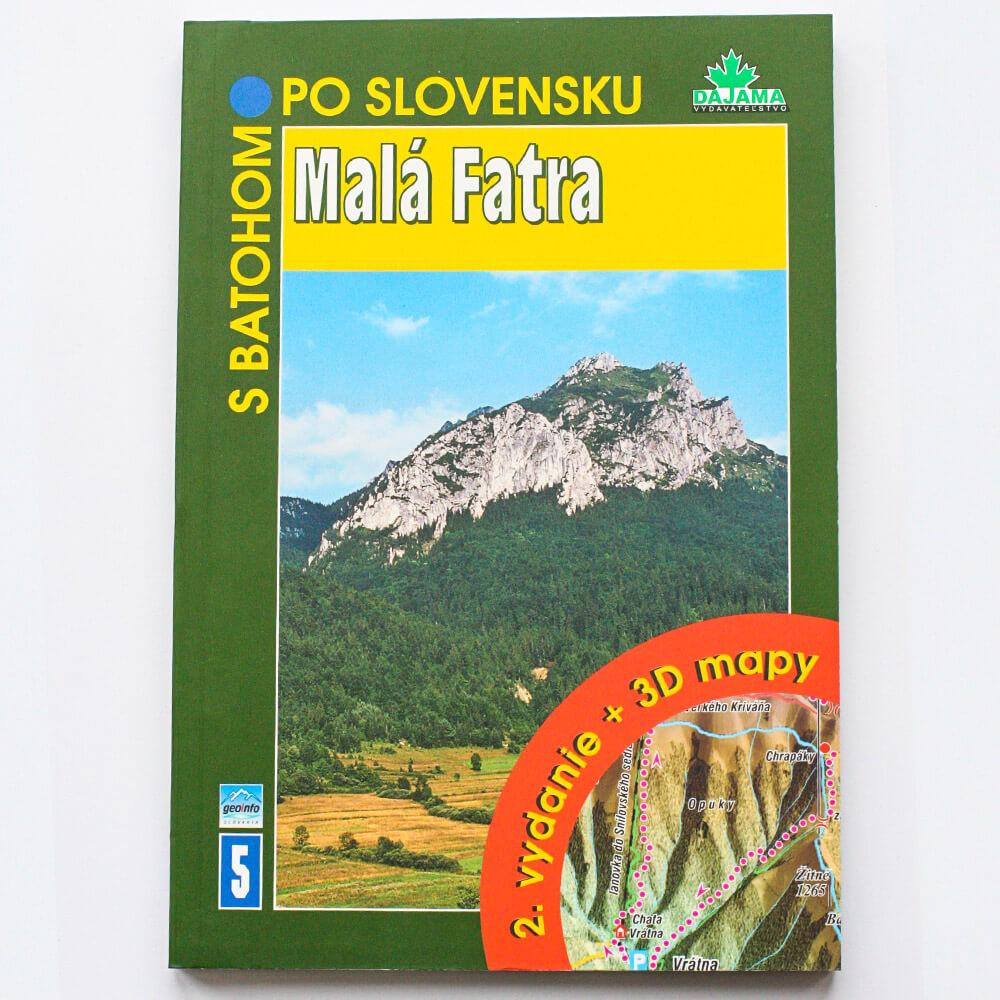Kniha S batohom po Slovensku 5 - Malá Fatra (vydavateľstvo Dajama)