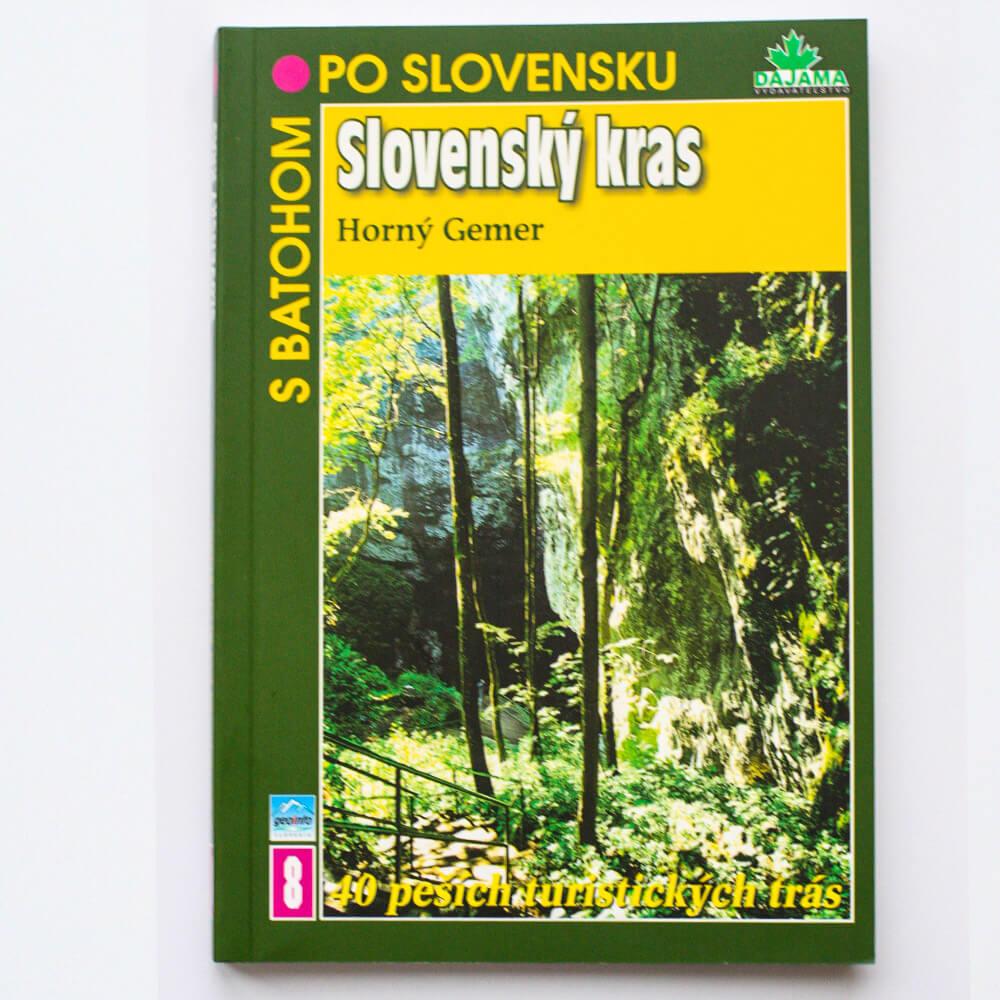 Kniha S batohom po Slovensku 8 - Slovenský kras (Horný Gemer) z vydavateľstva Dajama