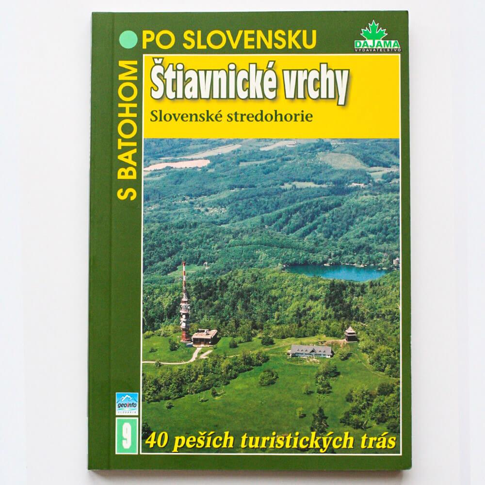 Kniha S batohom po Slovensku 9 - Štiavnické vrchy (Slovenské stredohorie) z vydavateľstva Dajama