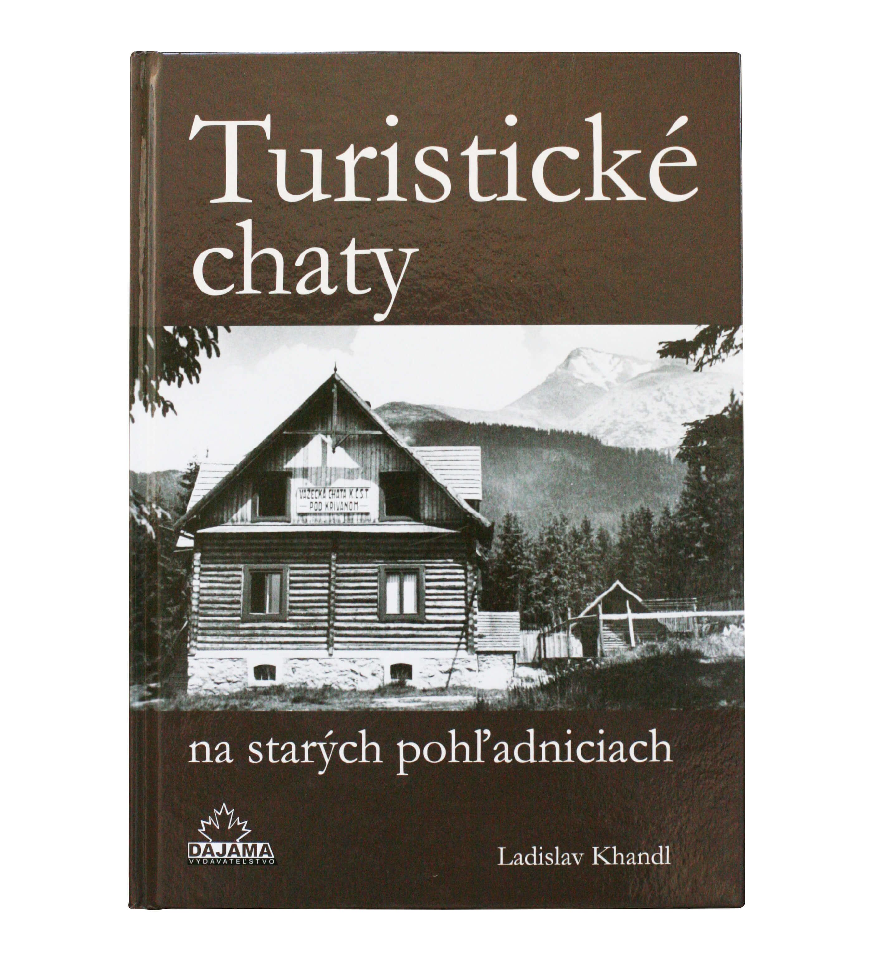Kniha Turistické chaty na starých pohľadniciach