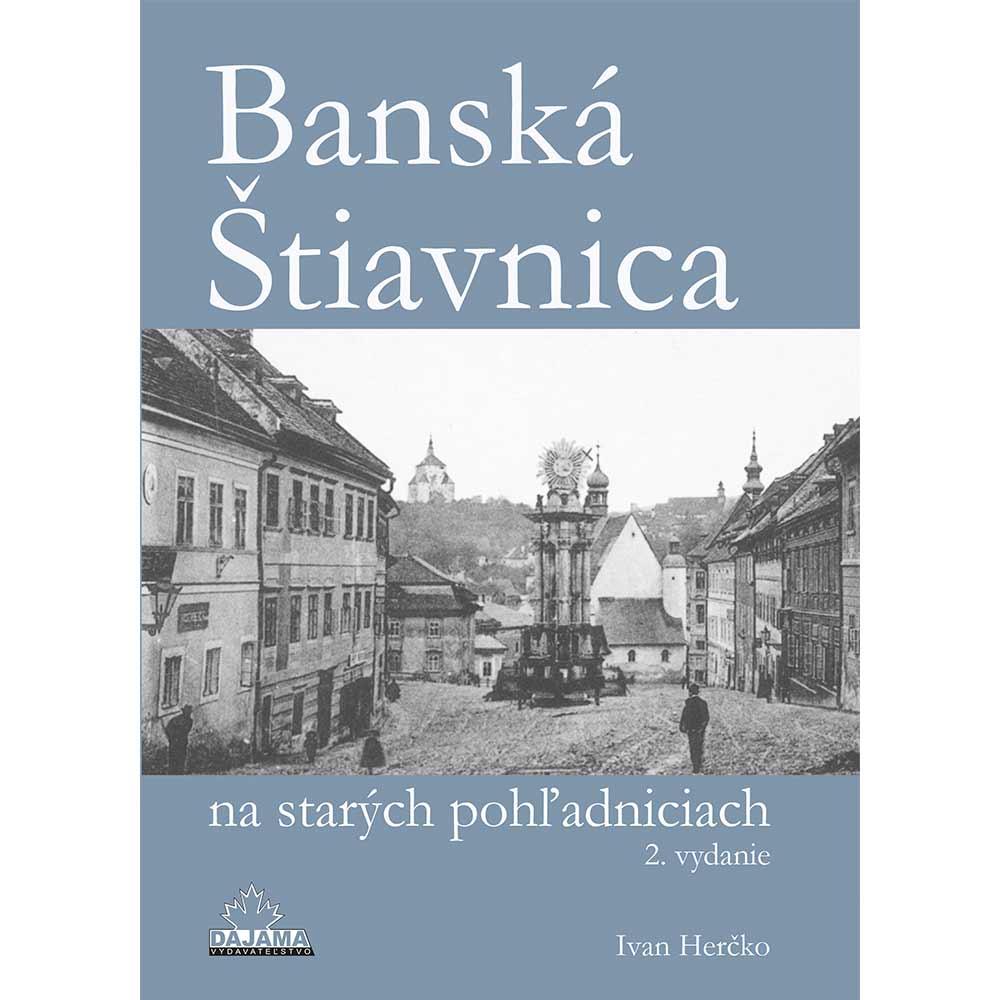 Kniha Banská Štiavnica na starých pohľadniciach