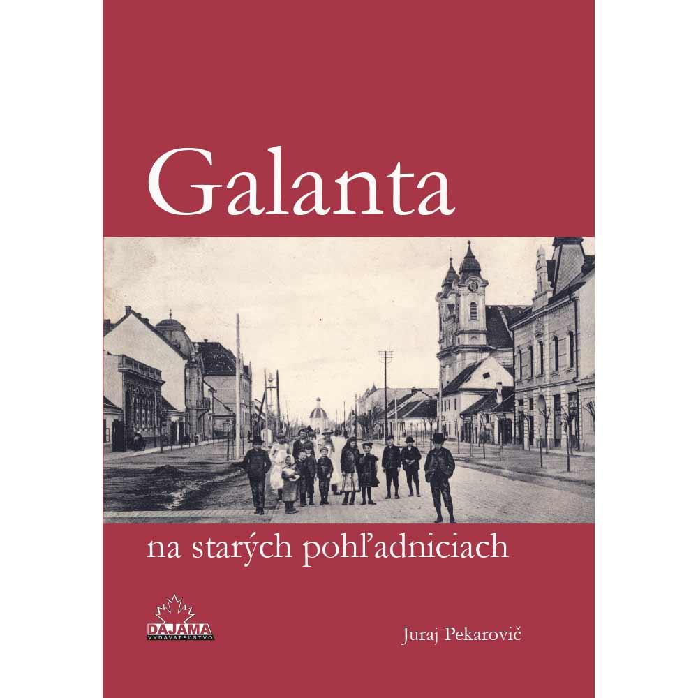 Kniha Galanta na starých pohľadniciach