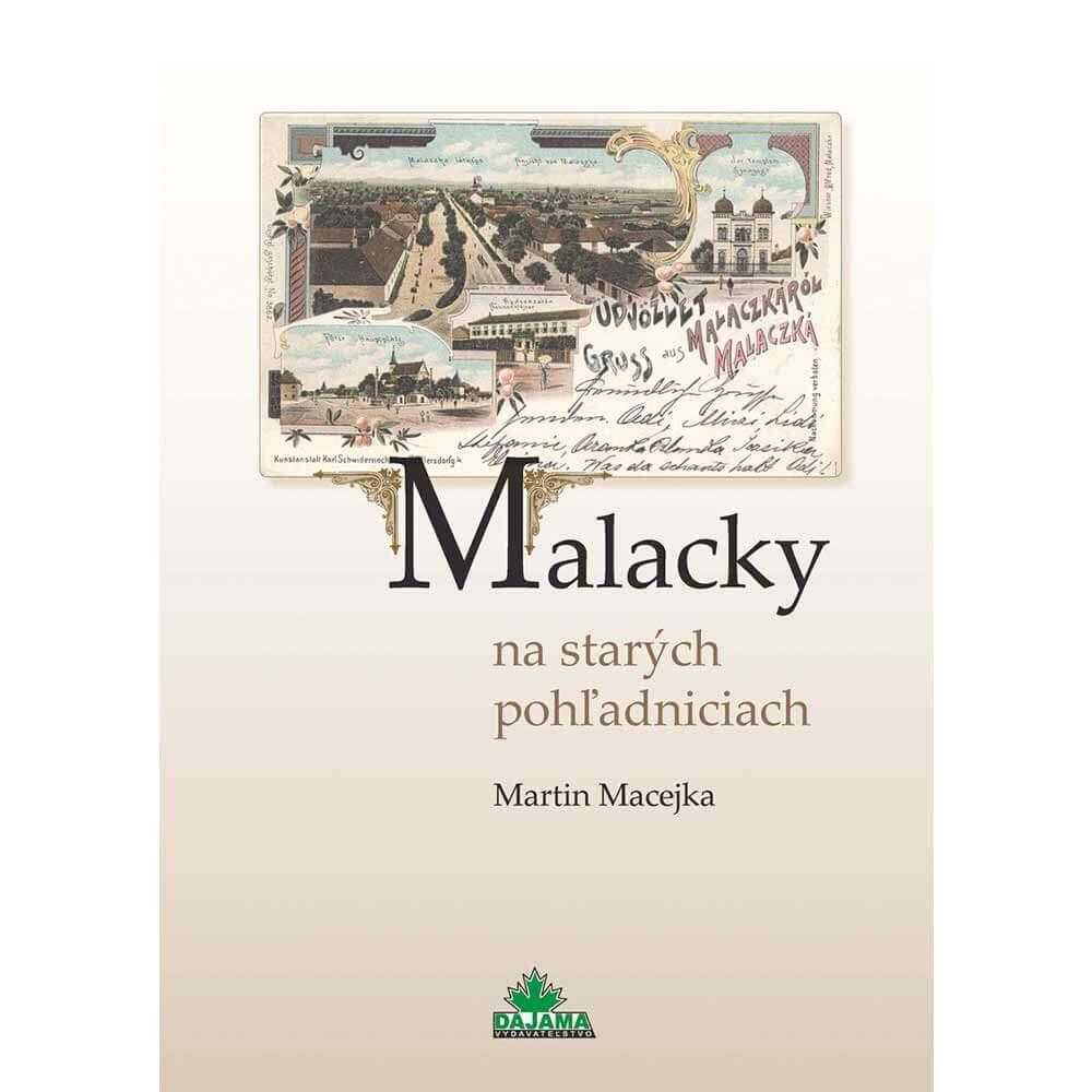 Kniha Malacky na starých pohľadniciach