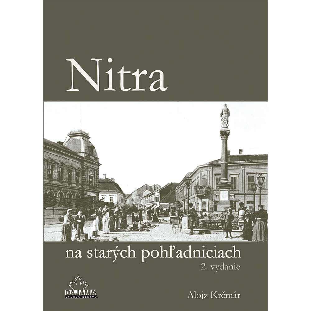 Kniha Nitra na starých pohľadniciach