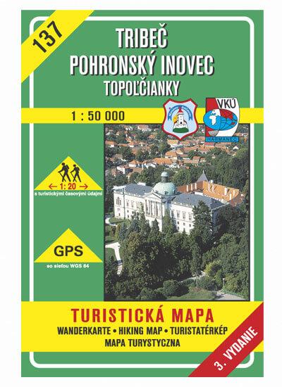 VKÚ Harmanec Turistická mapa Tribeč - Pohronský Inovec - Topoľčianky 1:50 000 TM 137