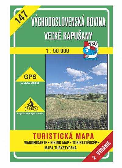 VKÚ Harmanec Turistická mapa Východoslovenská rovina - Veľké Kapušany 1:50 000 TM 147